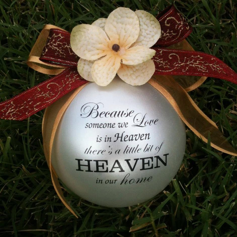 Custom Christmas Ornament-Because someone we love is in