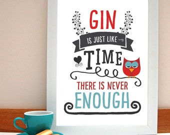 Gin Like Time Gin Print/ Gin Lovers Print/ Humour Gift for Friend
