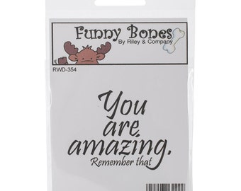 Riley & Company Funny Bones Rubber Stamp - You Are Amazing