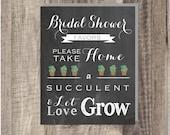 Instant Download - Bridal Shower Let Love Grow Sign- Succulent- Wedding Favor Sign - Reception Sign Classic Wedding