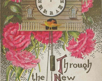 1909 New Years Day Postcard With Throughout the New Year May Joy Abide Embossed on Card and Charming Cuckoo Clock Framed by Pink Carnations