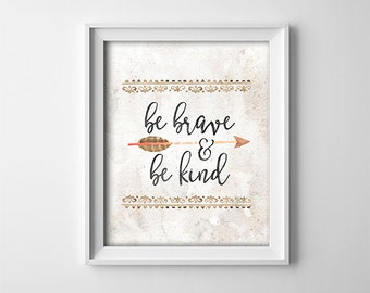 Woodland Nursery PRINTABLE Art - Be brave and be kind - Southwestern Nursery Decor - Baby Shower Sign - Gift - Baby Boy Decor - SKU:749