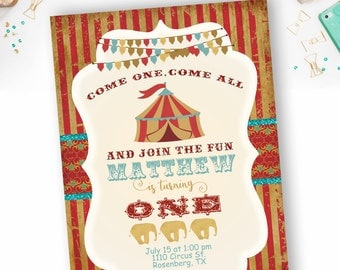 Boy Vintage Circus Style Birthday Invitation, Tent invitation, circus first birthday invite- YOU PRINT
