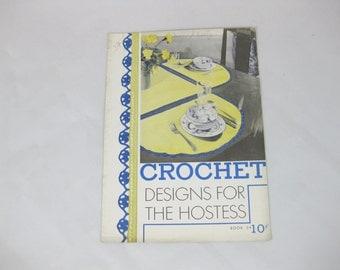 Crochet Instructions, Crochet Designs for The Hostess, 1934,The Spool Cotton Company