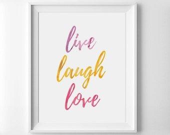 Live Laugh Love Printable - Watercolor Print - Colorful Print - Clean Modern Print - Home Decor - Kids Room