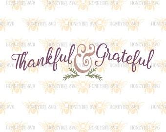 Thankful and Grateful svg Thankful svg Grateful svg Thanksgiving svg Thankful Quote svg Country decor svg Silhouette svg Cricut svg