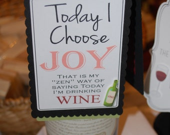 Today I Choose Joy Wine Bottle Tag