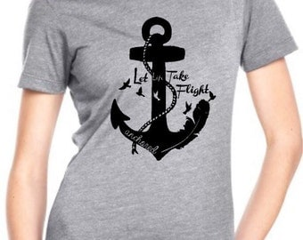 Anchored - Let Life Take Flight Women's T-shirt
