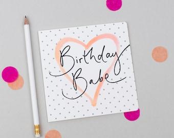 Birthday Babe - Calligraphy Polka Dot & Watercolour Heart Card - Birthday / 21st / 30th