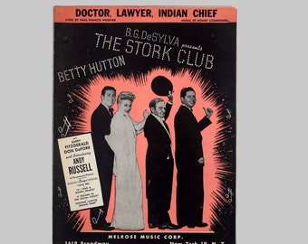 Vintage Sheet Music from The Stork Club a Paramount Movie Starring Betty Hutton Singing Dr Lawyer Indian Chief