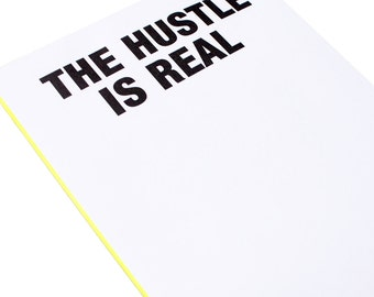 Notepad - The Hustle is Real