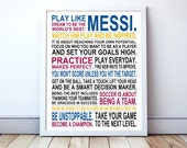 Play Like Messi -  Inspirational Manifesto Poster Print