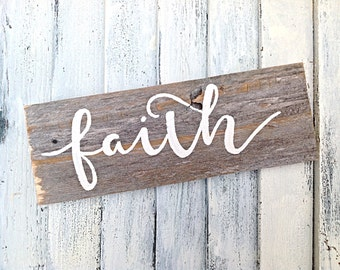 Faith inspirational wall art-painted on reclaimed wood pure white naturally weathered wooden sign