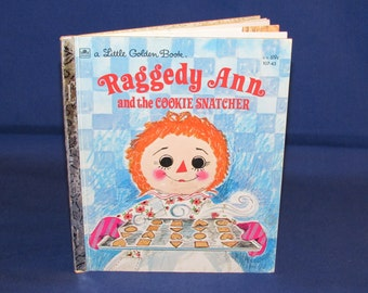 Raggedy Ann and the Cookie Snatcher 1972 LITTLE GOLDEN BOOK