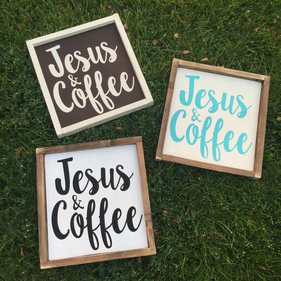 Kitchen Coffee Signs: Jesus & Coffee Sign Kitchen Sign Coffee Sign Jesus Sign