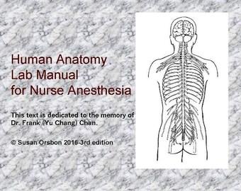 Human Anatomy Lab Manual for Nurse Anesthesia 2016