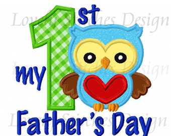 My 1st Father's Day Applique Machine Embroidery Design NO:0529