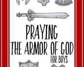 Praying the Armor of God for Boys - Instant Digital Download