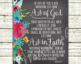 """Young Women 2017 Theme - """"If any of you lack wisdom, ask of God"""" - Digital Art Print - Includes 5 sizes - 4x6, 5x7, 8x10, 11x14, 16x20"""