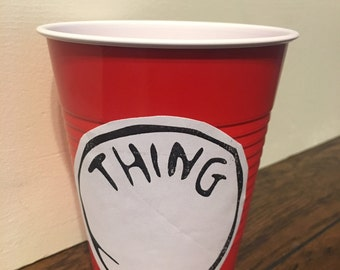 Dr Seuss Thing 1 Thing 2 Cups - cups with labels - Dr Seuss cups