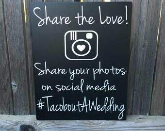 Wedding Hashtag Sign Social Media Wood Sign Personalized Wedding Sign Hashtag Sign Wedding Decor Signage Share your Photos on Social Media