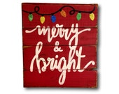 Merry and Bright Sign / Christmas Decoration / Rustic Wood Christmas Sign