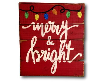 Merry and Bright Wood Sign / Christmas Decoration / Rustic Wood Christmas Sign