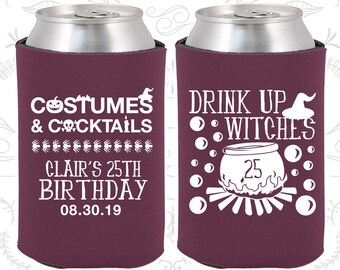 25th Birthday, 25th Birthday Party, Drink up witches, Halloween Birthday Party, Birthday Can Coolers, Birthday Coolies (20295)
