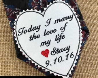 GROOM'S WEDDING TIE Patch Personalized - Groom's Gift, Today I Marry the Love of My Life - Iron-On Patch, Sew-On Patch, Tie Patch