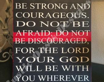 Do not be afraid - Firefighter Sign