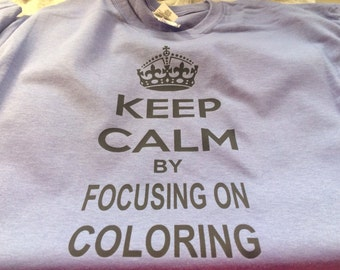 Keep calm shirts.... Small to xtra large 20 can go up to 4xl just a little more money