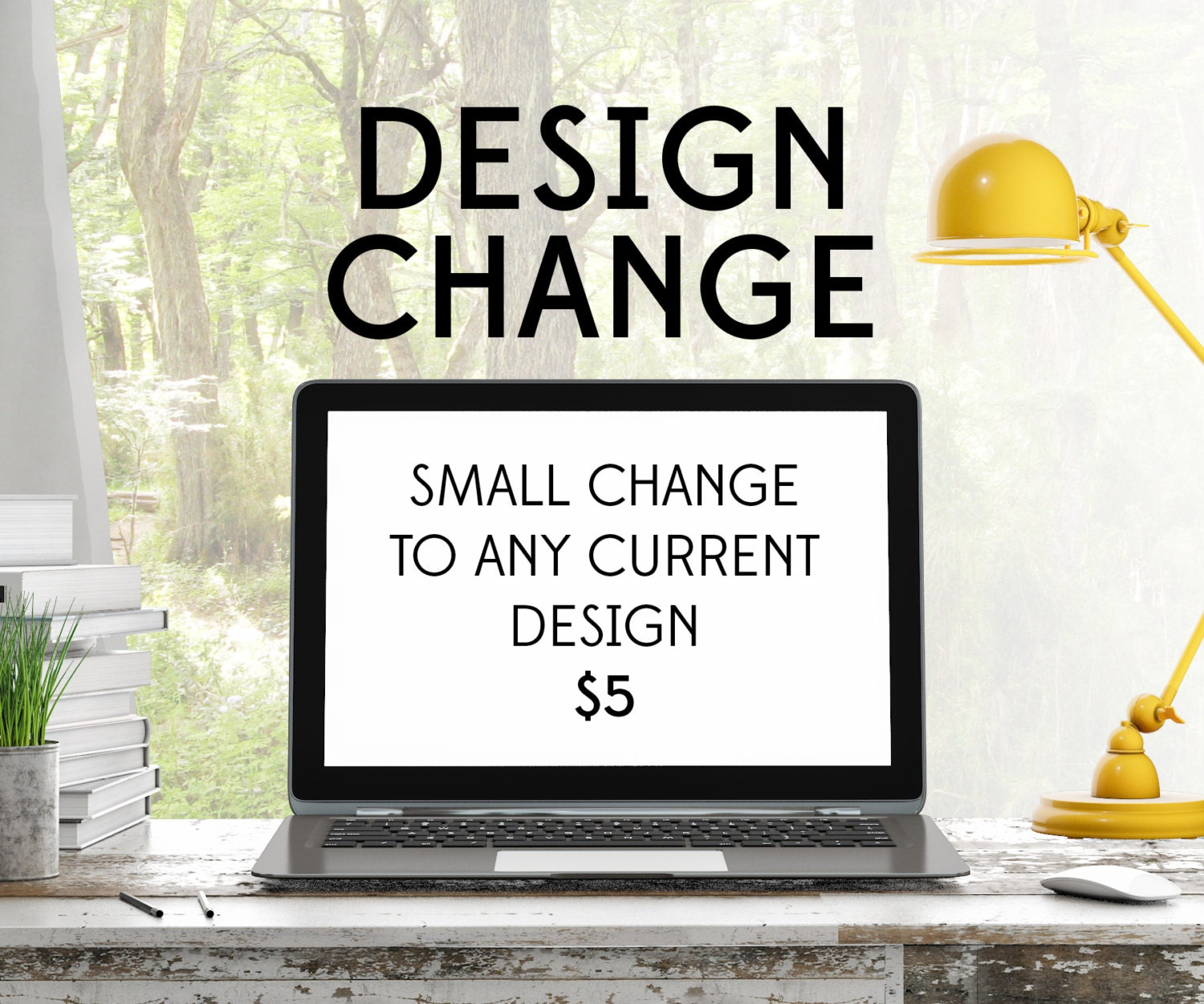 Cheap Design Changes That Have: Custom Order Small Change