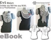 Evi *** Shirt Bluse eBook Top Gr. 32/XS bis 54/XXL Nähanleitung mit Schnittmuster Design und Entwicklung von firstloungeberlin.com