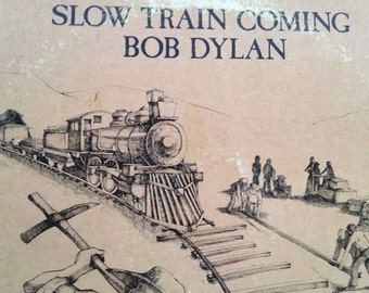 Bob Dylan - Slow Train Coming - vinyl record