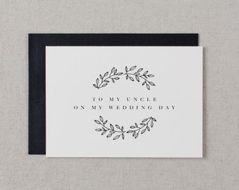 To My Uncle On My Wedding Day Wedding Card, To My Uncle Thank You Wedding Card, Uncle Wedding Stationery, Wedding Note, Wedding Note, K9