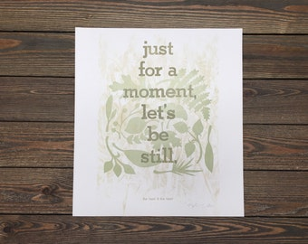 Let's Be Still Letterpress Poster