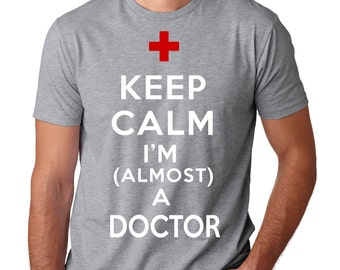 Gift For Future Doctor T-Shirt Almost A Doctor Tee Shirt MD T-Shirt