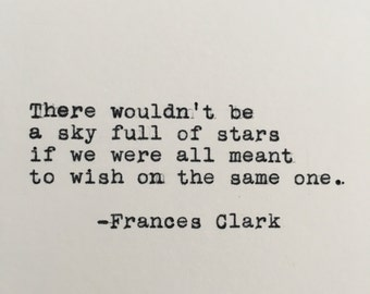 Frances Clark Unique Quote Typed on Typewriter - 4x6 White Cardstock