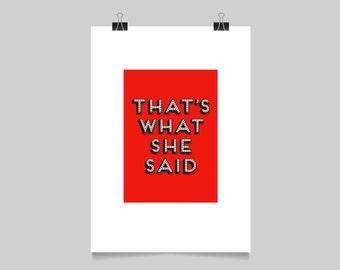 SHE SAID SCREENPRINT - humour print - typography poster