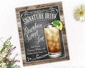 Personalized Signature Drink Sign | Country Wedding Decoration | Weddings-Showers-Rehearsals-Gifts | Bourbon Sweet Tea Cocktail Sign