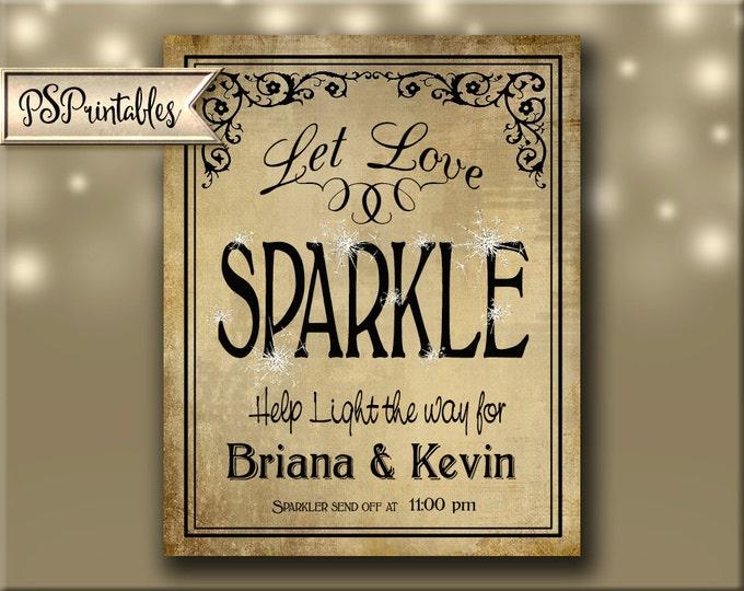 Printable Wedding Sign | Wedding Sparkler Sign, Sparkler Send Off, Personalized Wedding Reception Sign, Let Love Sparkle Wedding Signage