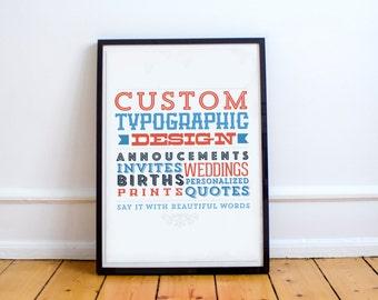 Custom Typographic Design