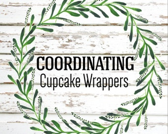 Party Package Add On Coordinating Cupcake Wrappers