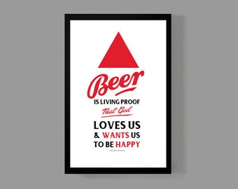 I'll Drink To That! Beer Poster Print - Beer Is Living Proof That GOD Loves Us - Man Cave, Decor, Alcohol