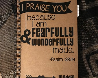"""Personalized Journal, """"Fearfully and Wonderfully Made"""" Psalm 139:14"""