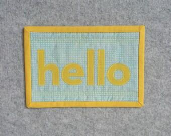HELLO Applique Mini Quilt, Micro Quilt, Wall Hanging, Office Decor, Desk Accessory