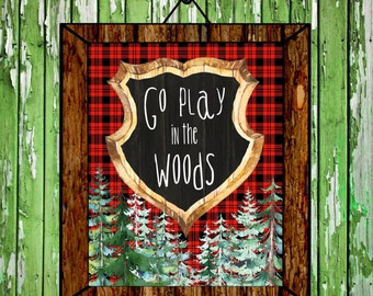 Go Play in the Woods Printable