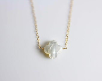 Mother of Pearl Quatrefoil on a simple Gold Fill or Sterling Silver Chain, Clover Necklace, Flower Necklace, (No Ordinary Love Handmade)