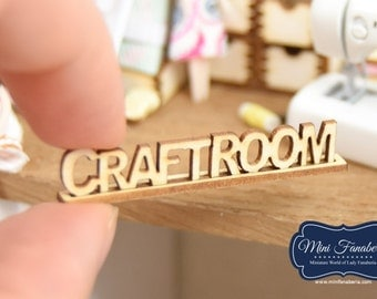 Sign Decoration CRAFTROOM -  miniature handmade Dollhouse 1:12, sewing room, craft, decoration