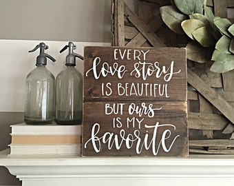 Every Love Story Sign | Rustic Home Decor | Rustic Wall Decor | Calligrpahy | Wooden Sign | Bedroom Decor | Every Love Story Is Beautiful